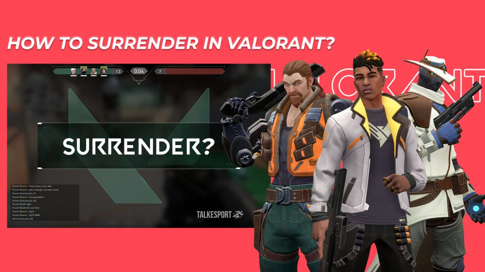 How to Surrender in Valorant