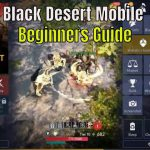 Black Desert Mobile Guide: Features, Classes and Max Level