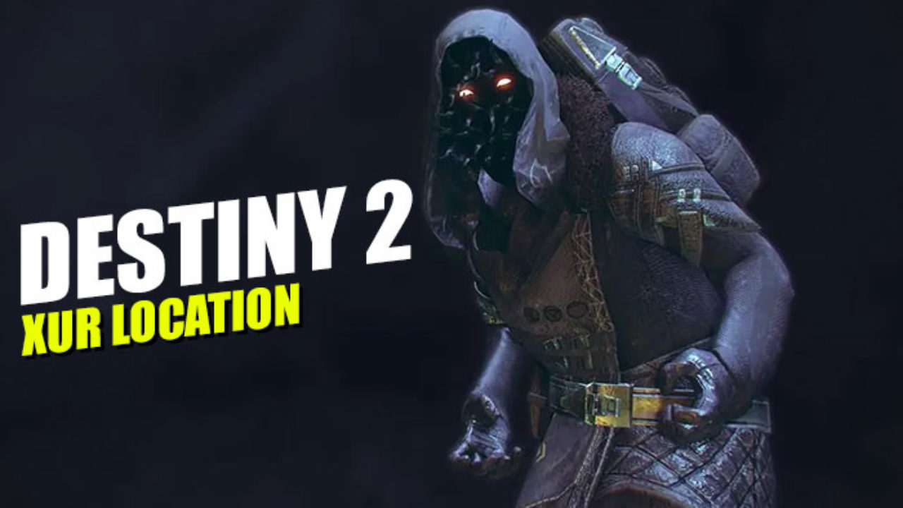 Where is Xur Destiny 2 Today, What he is Selling and all new Exotic Weapons